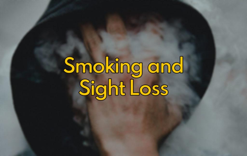 Smoking and Sight Loss